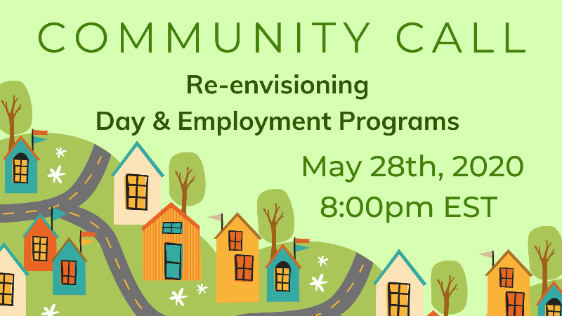 COmmunity Call RE-ENVISIONING DAY & EMPLOYMENT PROGRAMMING