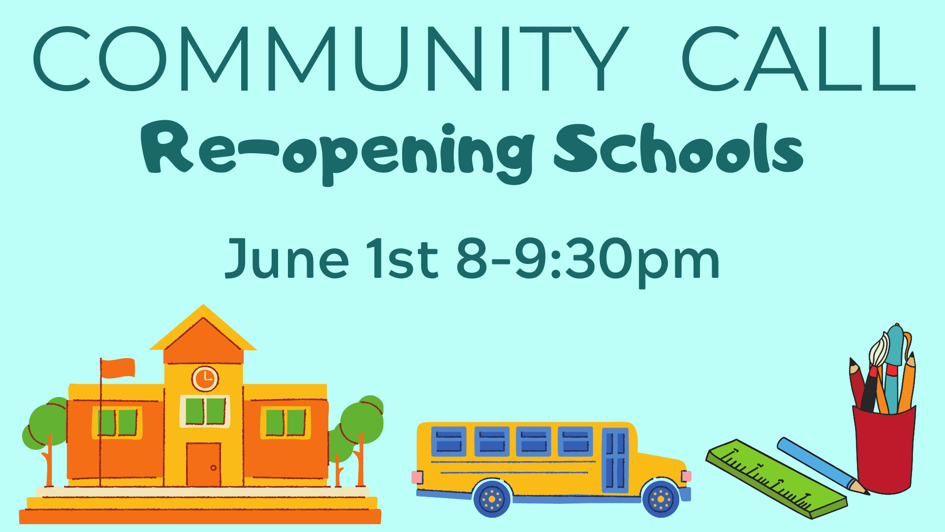 Community Call Reopening Schools