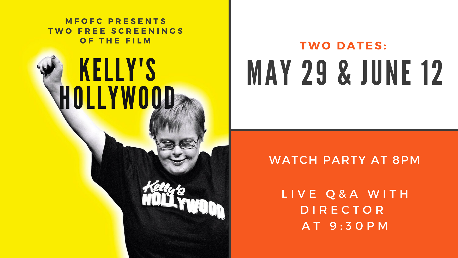 MFOFC presents two free screenings of Kelly's Hollywood