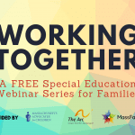 Working Together a FREE special education webinar series for families