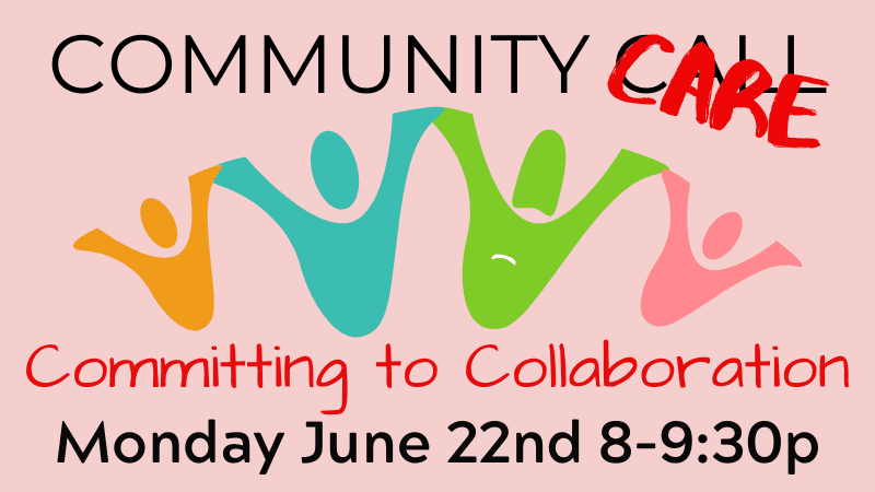 Community Call COMMITTING TO COLLABORATION