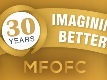 30 years imagining better MFOFC