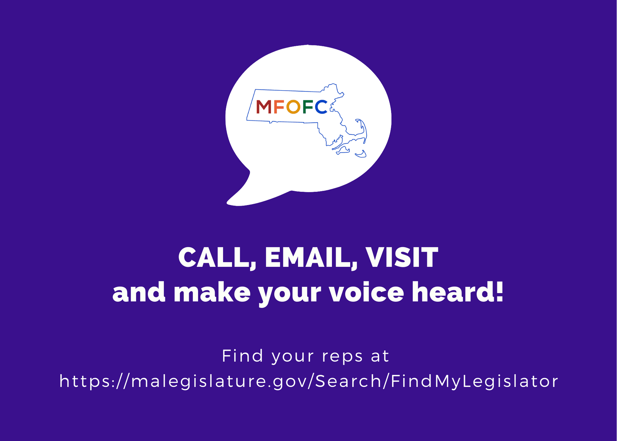 CALL, EMAIL, VISIT and make your voice heard!