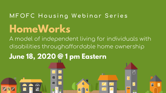 HomeWorks: A model of independent living for individuals with disabilities June 18 2020 at 1pm eastern
