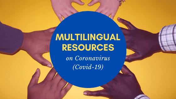 Multilingual resources for Coronavirus